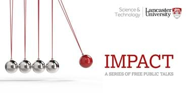 Science and Technology 'Impact' Lecture Series