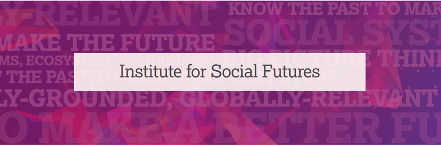 Institute for Social Futures Banner