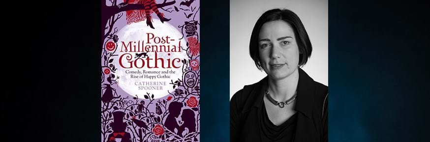 Professor Catherine Spooner and the cover of her Post Millenial Gothic book