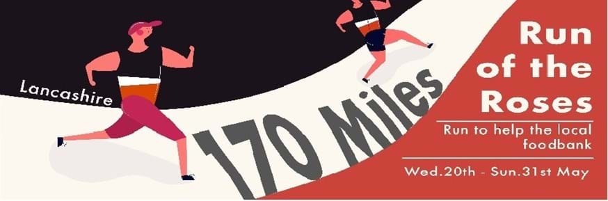 Logo for the Morecambe Bay Foodback with runners on a track advertising the 170 miles Run of the Roses to support the local foodbank on Wednesday 20th until Sunday 31st May 2020.